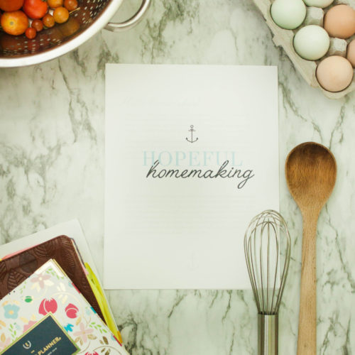 Hopeful Homemaking - A guide for prayers and scriptures while homemkaing