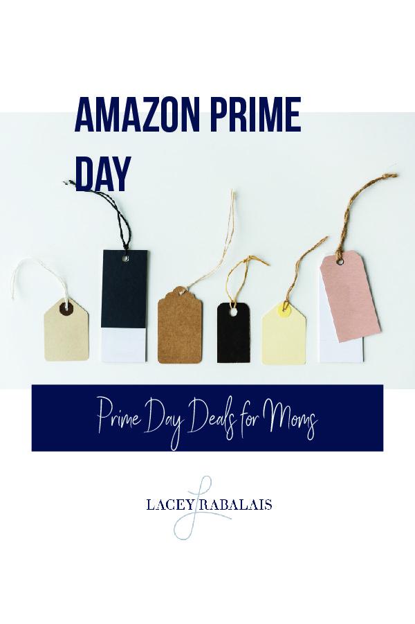 Prime Day for Moms