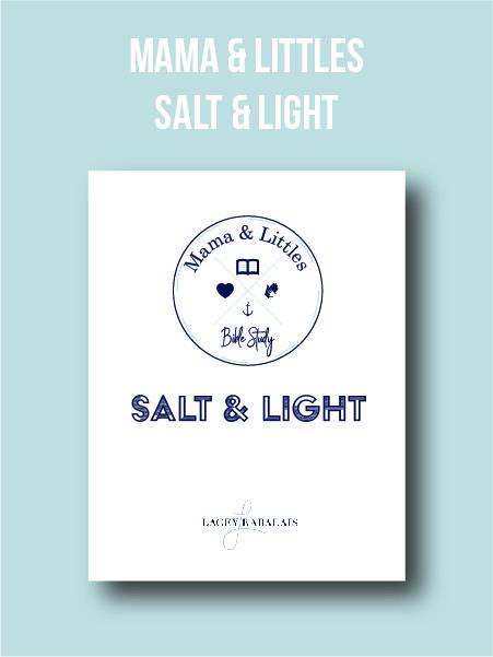Mama & Littles Bible Study // Salt & Light