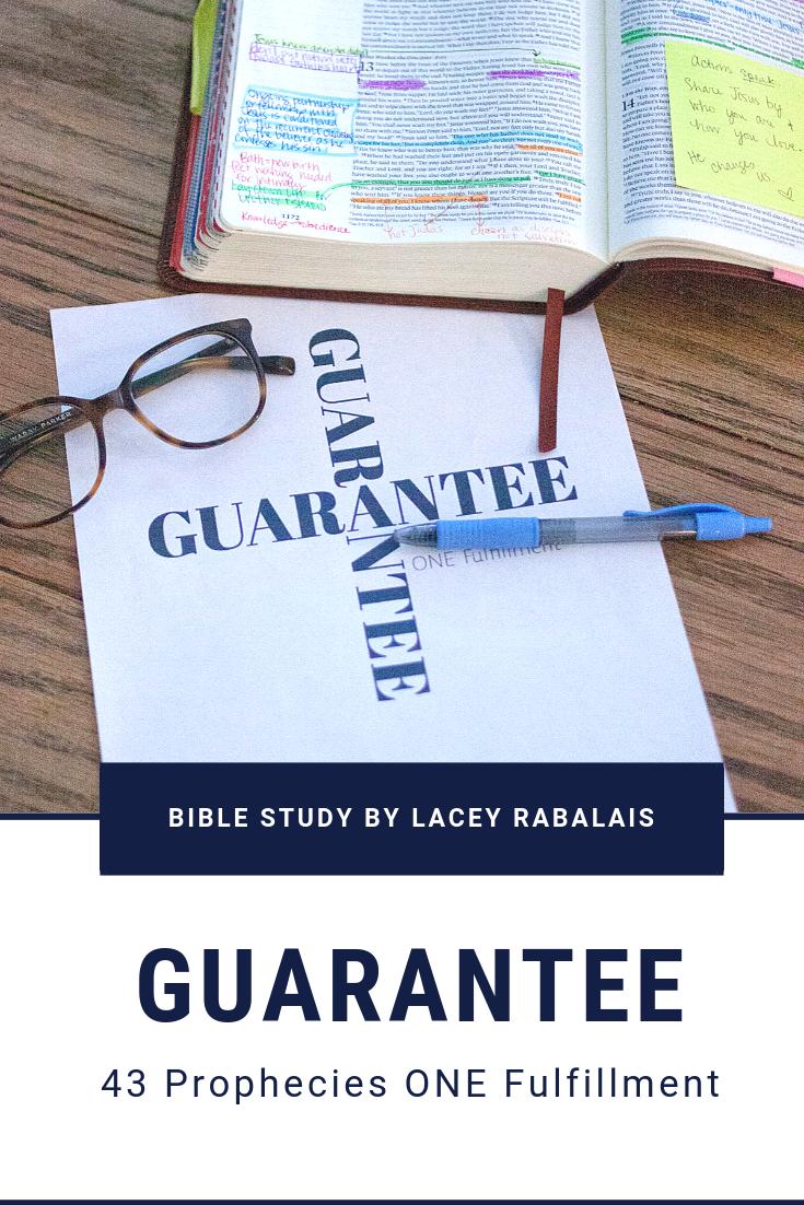 Guarantee // 43 Prophecies One Fulfillment // Bible Study